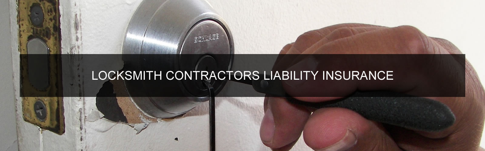 Locksmiths Contractors Liability Insurance