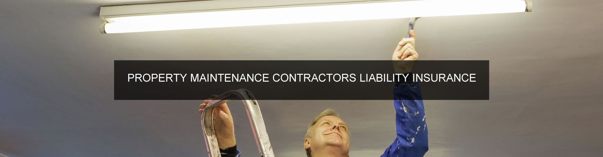 Property Maintenance Contractors Liability Insurance