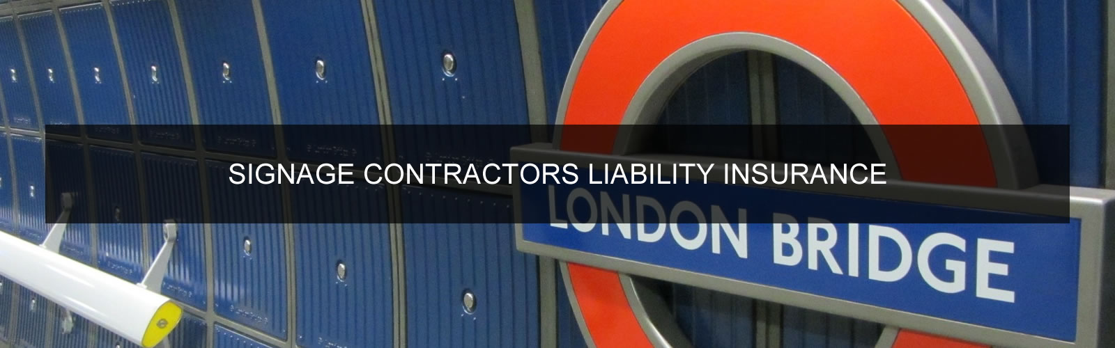 Signage Installation Contractors Liability Insurance