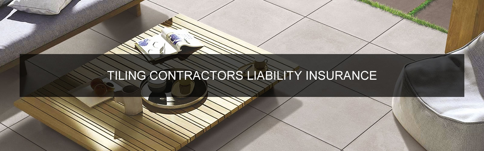Tiling Contractors Liability Insurance