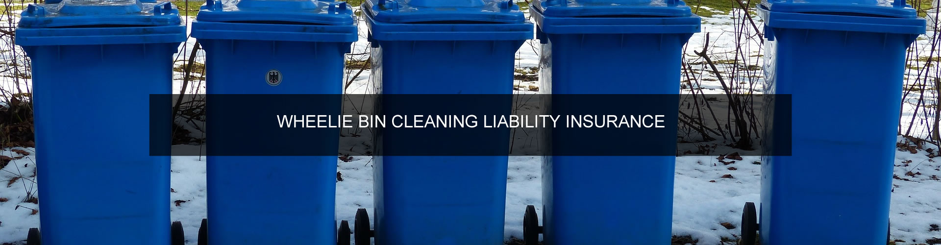 Wheelie Bin Cleaners Liability Insurance